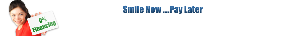 Smile Now ….Pay Later